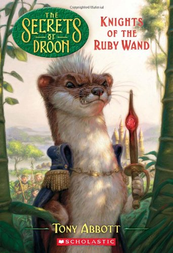 9780545098861: The Secrets of Droon #36: Knights of the Ruby Wand