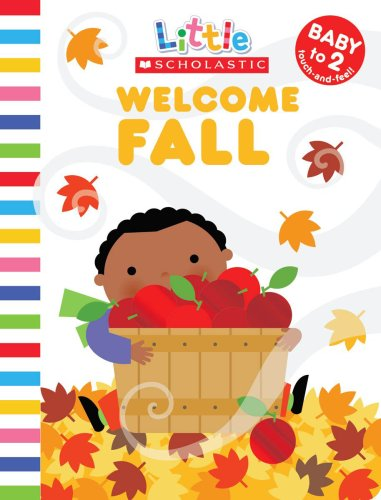 9780545099172: Welcome Fall (Little Scholastic)