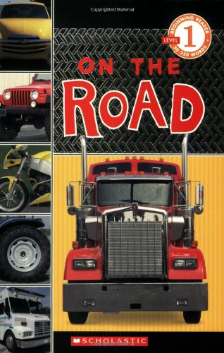 9780545099943: On The Road (Scholastic Reader Level 1)