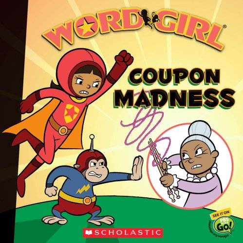 Coupon Madness (Wordgirl): Auerbach, Annie