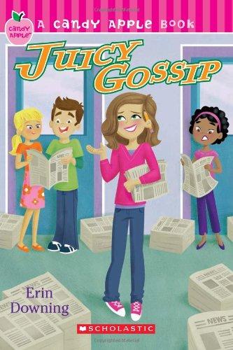 Candy Apple #19: Juicy Gossip: Erin Downing