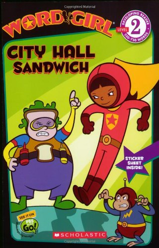 WordGirl: City Hall Sandwich (Level 2): Annie Auerbach