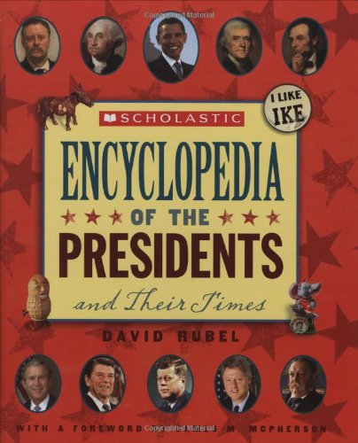 9780545101493: Scholastic Encyclopedia Of The Presidents And Their Times (Updated 2009)