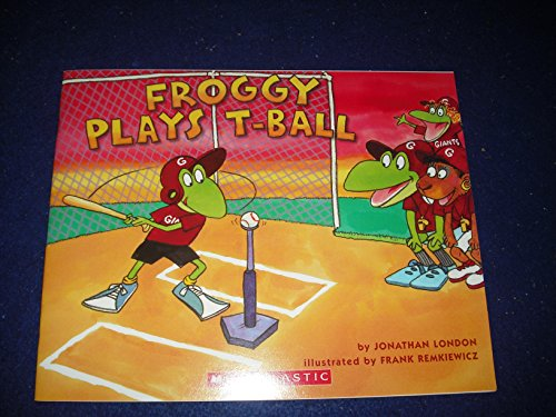 9780545101554: Froggy Plays T-Ball