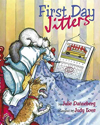 9780545102025: [First Day Jitters] (By: Julie Danneberg) [published: March, 2000]