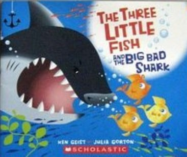 9780545102476: The Three Little Fish and the Big Bad Shark