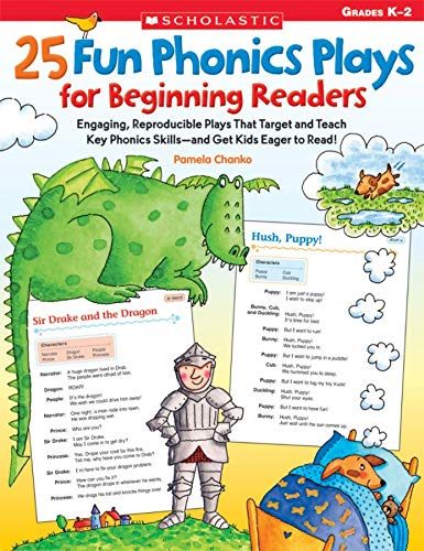9780545103398: 25 Fun Phonics Plays for Beginning Readers: Engaging, Reproducible Plays That Target and Teach Key Phonics Skills-And Get Kids Eager to Read!