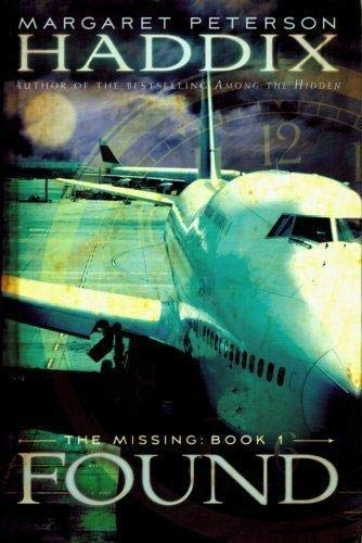 9780545103633: Found (The Missing, Book 1) (The Missing, 1)