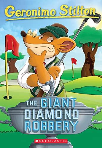 9780545103763: The Giant Diamond Robbery (Geronimo Stilton)