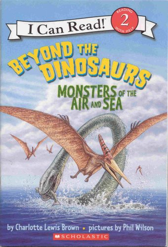 9780545103794: Beyond the Dinosaurs: Monsters of the Air and Sea (I Can Read!)