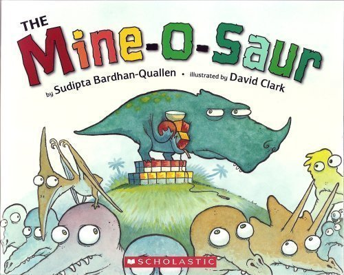 9780545103954: The Mine-O-Saur [Taschenbuch] by Sudipta Bardhan-Quallen