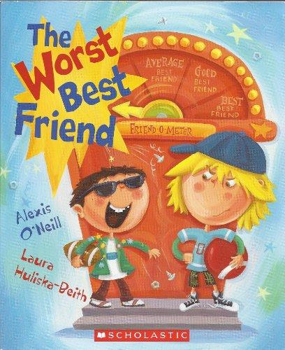 9780545104364: The Worst Best Friend
