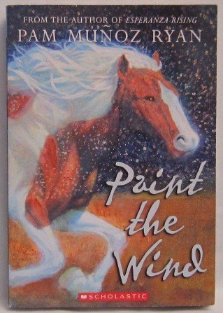 9780545104715: Paint the Wind