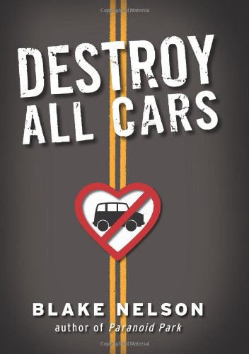 9780545104746: Destroy All Cars