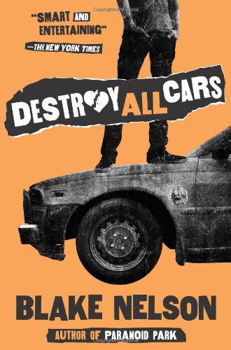 9780545104753: Destroy All Cars