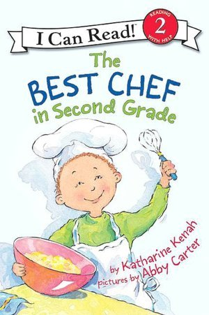 9780545104838: The Best Chef in Second Grade (I Can Read Level 2)