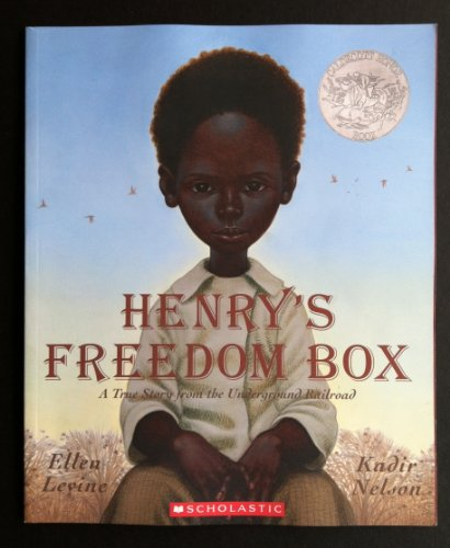 9780545105606: Henry's Freedom Box: A True Story From the Underground Railroad