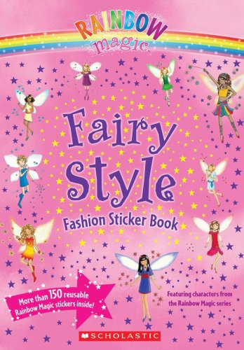 9780545105774: Fairy Style Fashion Sticker Book [With Stickers] (Rainbow Magic)