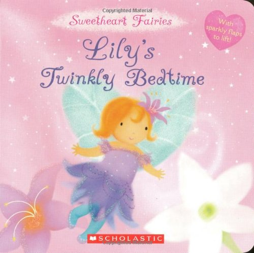 9780545105804: Lily's Twinkly Bedtime