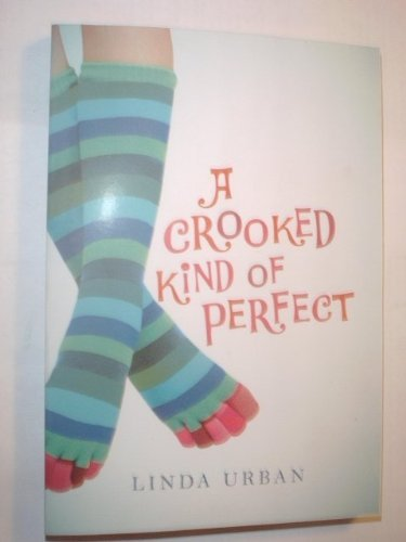 9780545105873: A Crooked Kind of Perfect
