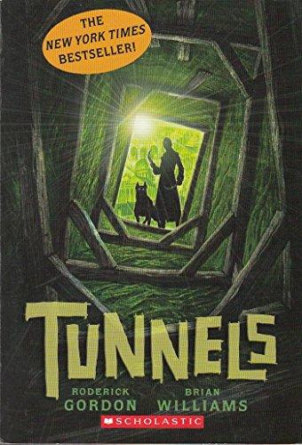 9780545106115: Tunnels [Taschenbuch] by Roderick Gordon