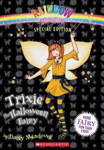 9780545106139: Trixie the Halloween Fairy (Rainbow Magic)