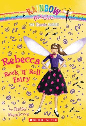 9780545106184: Rebecca the Rock 'n' Roll Fairy (Rainbow Magic: Dance Fairies)