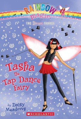 9780545106207: Dance Fairies #4: Tasha the Tap Dance Fairy: A Rainbow Magic Book