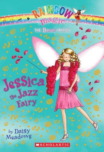 9780545106214: Jessica the Jazz Fairy: A Rainbow Magic Book (Dance Fairies #5)