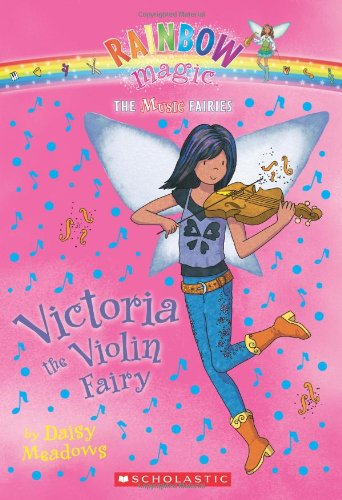 9780545106290: Music Fairies #6: Victoria the Violin Fairy: A Rainbow Magic Book