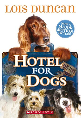 Hotel For Dogs: Lois Duncan