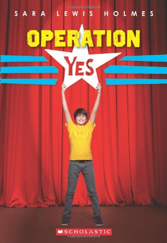 9780545107969: Operation Yes