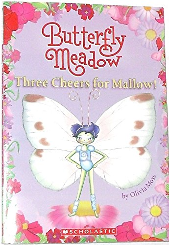 9780545108058: Three Cheers for Mallow (Butterfly Meadow, Number 3)