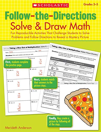 9780545108386: Follow-the-Directions: Solve & Draw Math, Grades 3-5: Fun Reproducible Activities That Challenge Students to Solve Problems and Follow Directions to Reveal a Mystery Picture