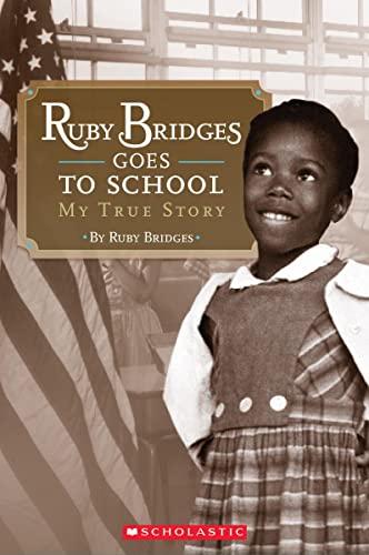 9780545108553: Ruby Bridges Goes to School: My True Story (Scholastic Readers)