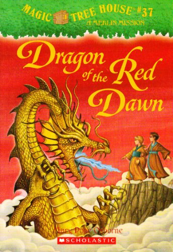 9780545108584: Title: Dragon of the Red Dawn Magic Tree House 37