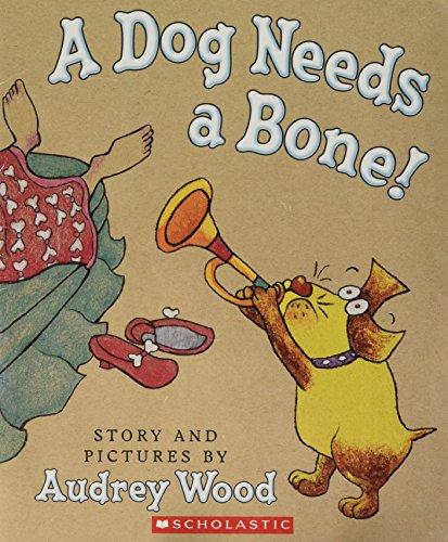 9780545108829: A Dog Needs a Bone