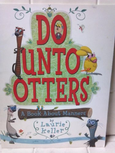 9780545109079: Do Unto Otters: A Book About Manners