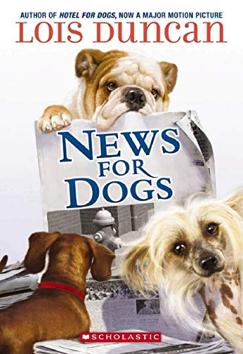 9780545109291: News for Dogs
