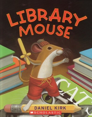 9780545109604: Library Mouse
