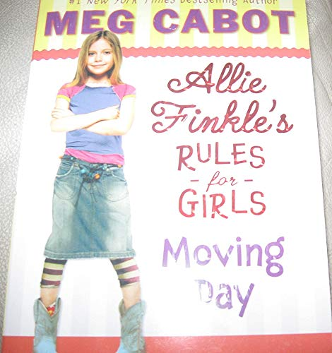 9780545109833: Allie Finkle's Rules for Girls. Moving Day (Allie Finkle's Rules for Girls)
