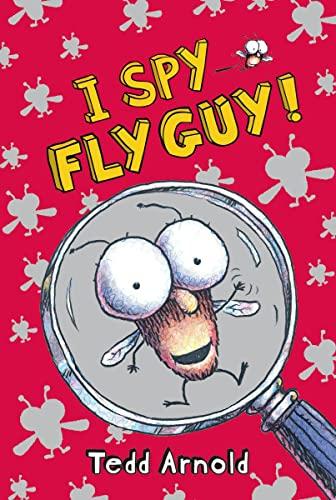 I Spy Fly Guy!: Tedd Arnold