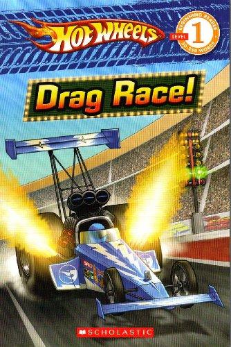 9780545110396: Hot Wheels: Drag Race! (Scholastic Reader Level 1)