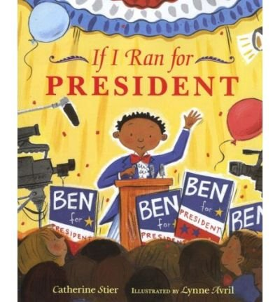 9780545111331: IF I RAN FOR PRESIDENT