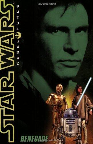 9780545112116: Renegade (Star wars Rebel Force)