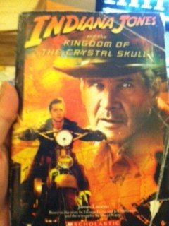 Indiana Jones and the Kingdom of the: James Luceno