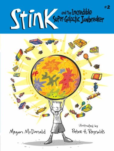 9780545112161: Stink and the Incredible Super-Galactic Jawbreaker