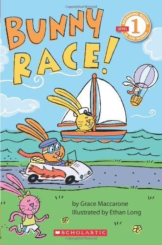 9780545112505: Scholastic Reader Level 1: Bunny Race