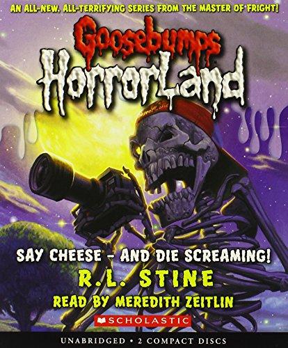 9780545112581: Say Cheese - And Die Screaming! (Goosebumps Horrorland #8)