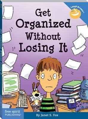 9780545113212: Get Organized Without Losing It
